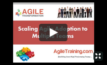 Scaling Agile Adoption to Multiple Teams