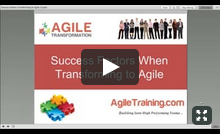 Success Factors When Transforming to Agile